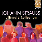 Johann Strauss - Ultimate Collection (Standing Ovation Series) by Various Artists