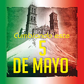 Cumbiando Este 5 De Mayo by Various Artists