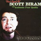 This Is Kingsbury? by Scott H. Biram