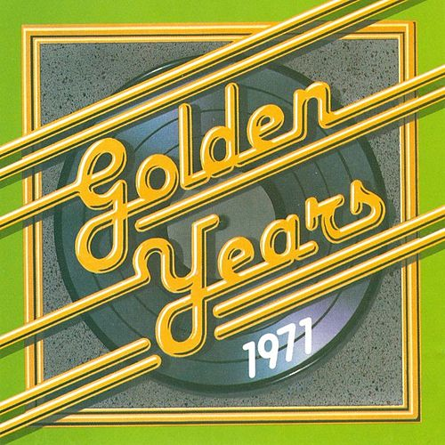 Golden Years - 1971 by Various Artists
