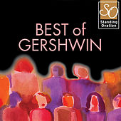 Best Of Gershwin (Standing Ovation Series) by Various Artists