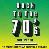 Back To The 70's - Vol. 3 by Various Artists