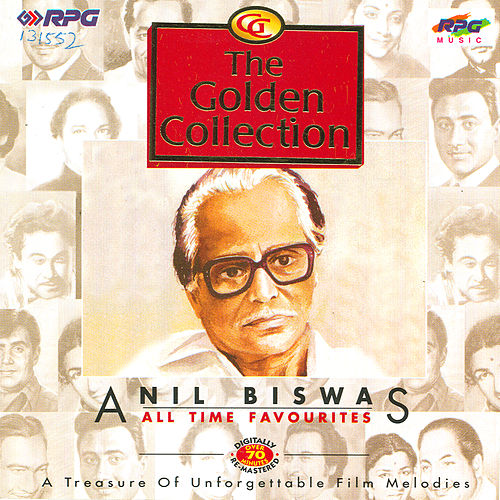 (G.Coll) Anil Biswas - All Time Favourite by Various Artists