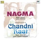 Nagma / Chandni Raat by Various Artists