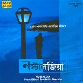 Nostalgia - Prem Ekbari Esechhilo  Vol 2 by Various Artists