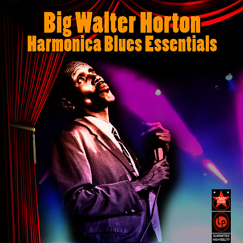 Harmonica Blues Essentials by Big Walter 'Shakey' Horton