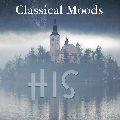 His: Classical Moods by Various Artists