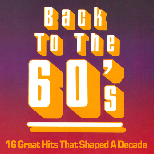 Back To The 60's by Various Artists