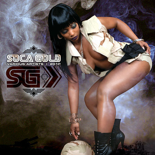 Soca Gold 2010 by Various Artists