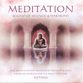 Meditation Sound Of Silence & Harmony by Mythos