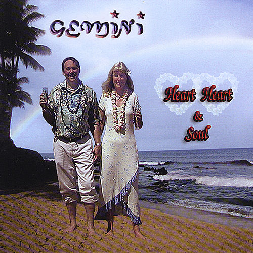 Heart, Heart & Soul by Gemini