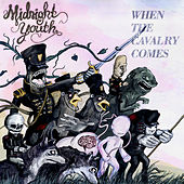 When the Cavalry Comes by Midnight Youth