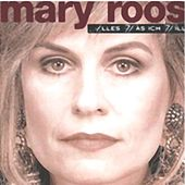 Alles Was Ich Will by Mary Roos