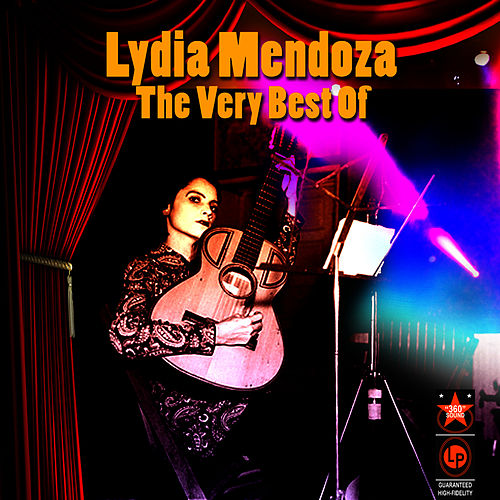 The Very Best Of by Lydia Mendoza