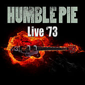 Live '73 by Humble Pie