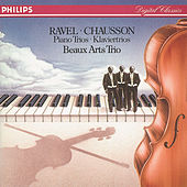 Ravel: Piano Trio in A minor/Chausson: Piano Trio in G minor by Beaux Arts Trio