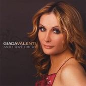And I Love You So by Giada Valenti