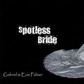 Spotless Bride by Gabriel