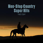 Non-Stop Country Super Hits by Country Pop All-Stars