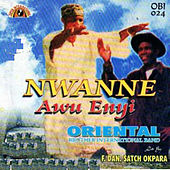 Nwanne Awu Enyi by Oriental Brothers International Band