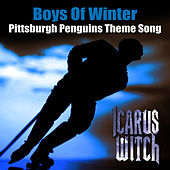 Pittsburgh Penguins Theme Song - Boys Of Winter by Icarus Witch