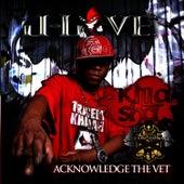 Acknowledge The Vet by Killa Sha