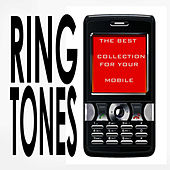 The Best Ring Tone Collection by Sound Fx