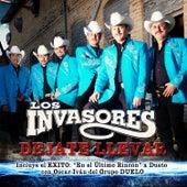 Dejate Llevar by Los Invasores De Nuevo Leon