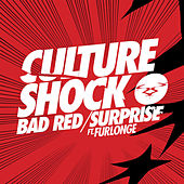 Bad Red / Surprise by Culture Shock (Electronic)
