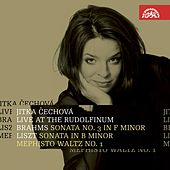 Brahms / Liszt:  Live at the Rudolfinum by Jitka Cechova