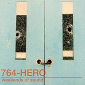 Weekends of Sound by 764-HERO