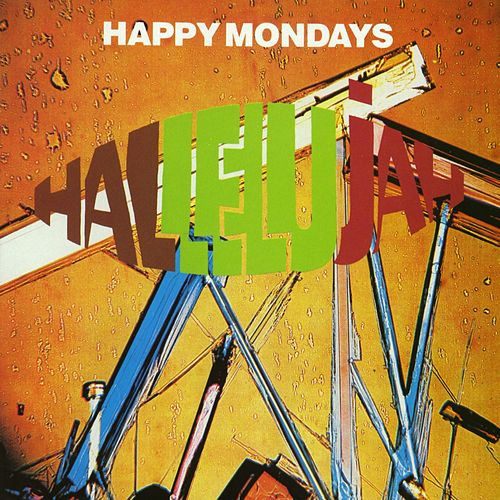 Hallelujah by Happy Mondays