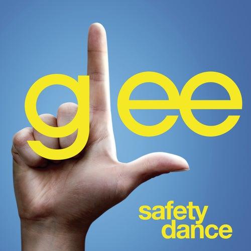 Safety Dance (Glee Cast Version) by Glee Cast
