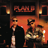 Si No Le Contesto by Plan B