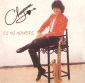 Es Mi Nombre by Chayanne