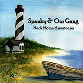 Back Home Americana, Vol. 1 by Spanky & Our Gang
