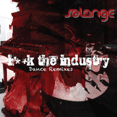 F**k The Industry by Solange