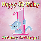 Happy Birthday Girl, Age 1 by Various Artists