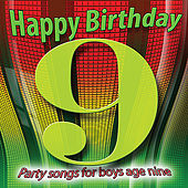 Happy Birthday Boy, Age 9 by Various Artists