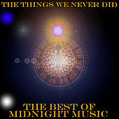 The Things We Never Did by Various Artists
