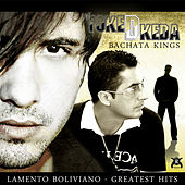 Lamento Boliviano Bachata Kings (Collection) by Toke D Keda