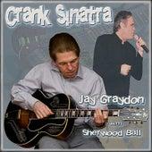 Crank Sinatra by Jay Graydon