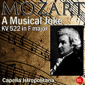 Mozart: A Musical Joke KV 522 in F major by Capella Istropolitana
