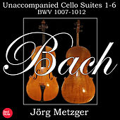 Bach: Unaccompanied Cello Suites 1-6 BWV 1007-12 by Jörg Metzger
