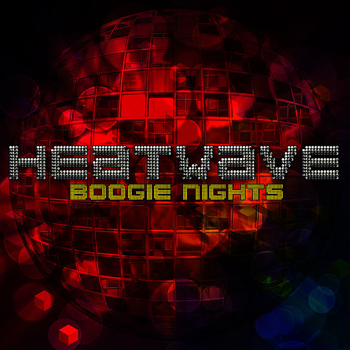 Boogie Nights by Heatwave