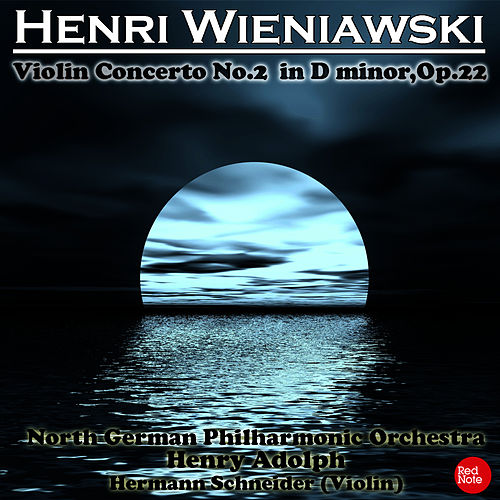 Wieniawski: Violin Concerto No. 2 in D minor, Op.22 by Henry Adolph