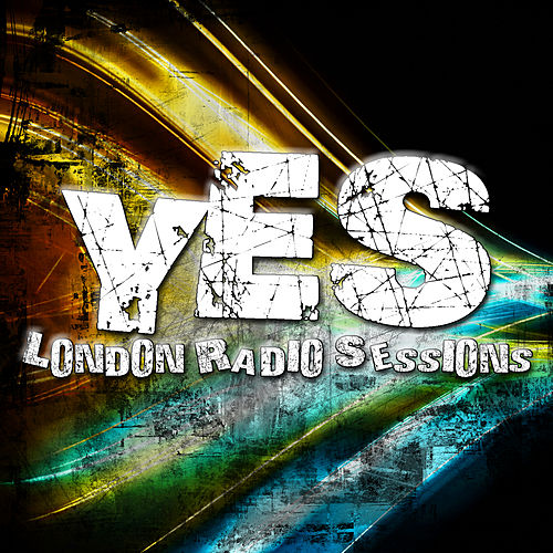 London Radio Sessions by Yes
