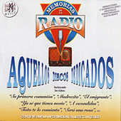 Memorias De La Radio - Aquellos Discos Dedicados by Various Artists