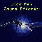Iron Man Sound Effects by Iron Man