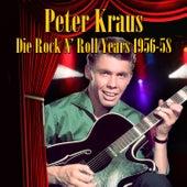 Die Rock N' Roll Years 1956-58 by Peter Krauss